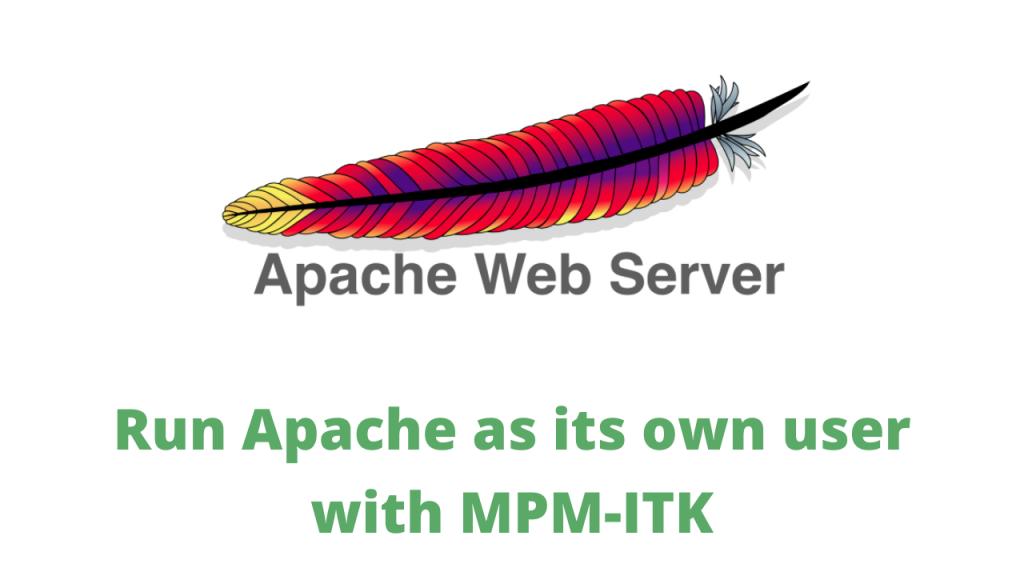 Apache MPM ITK